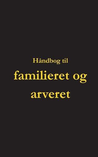 Handbog til familieret og arveret (Paperback)