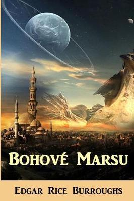 Bohov Marsu: The Gods of Mars, Czech Edition (Paperback)