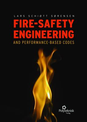 Fire-Safety Engineering and Performance-Based Codes (Hardback)