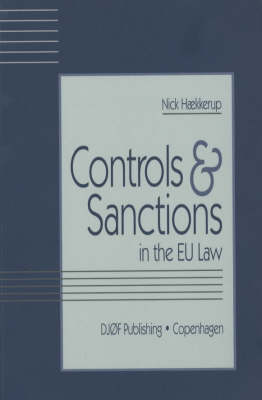 Controls and Sanctions: In the EU Law (Paperback)