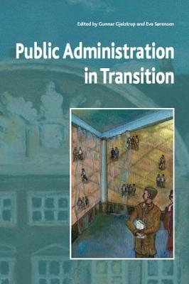 Public Administration in Transition: Theory - Practice - Methodology (Paperback)