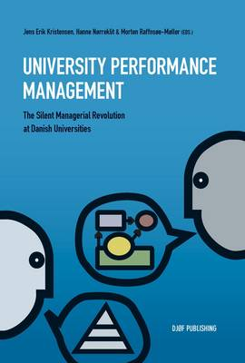 University Performance Management: The Silent Managerial Revolution at Danish Universities (Paperback)