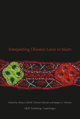 Interpreting Divorce Law in Islam (Paperback)