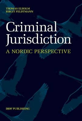 Criminal Jurisdiction: A Nordic Perspective (Paperback)