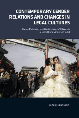 Contemporary Gender Relations and Changes in Legal Cultures (Paperback)