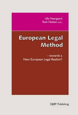 European Legal Method: Towards a New Legal Realism (Paperback)