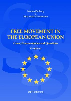 Free Movement in the European Union: Cases, Commentaries and Questions (Paperback)