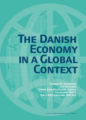 The Danish Economy: In a Global Context (Paperback)