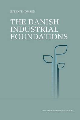 The Danish Industrial Foundations (Paperback)