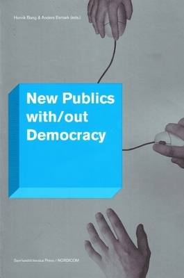 New Publics with/out Democracy (Paperback)