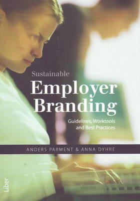 Sustainable Employer Branding: Guidelines, Worktools and Best Practices (Paperback)