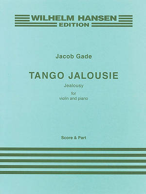Jacob Gade: Tango Jalousie (Paperback)