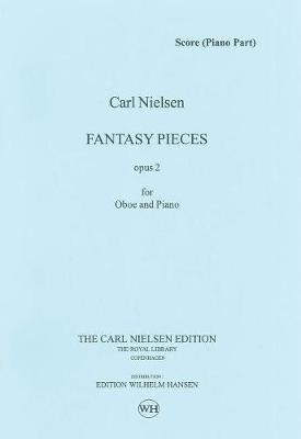 Carl Nielsen: Two Fantasy Pieces Op.2 (Paperback)