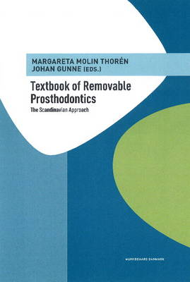 Textbook of Removable Prosthodontics: The Scandinavian Approach (Hardback)