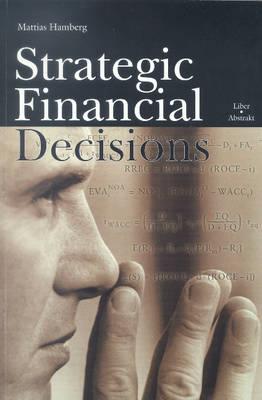 Strategic Financial Decisions (Paperback)