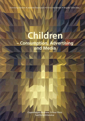 Children: Consumption, Advertising and Media (Paperback)