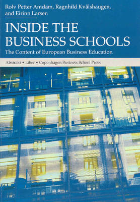 Inside the Business Schools: The Content of European Business Education (Paperback)