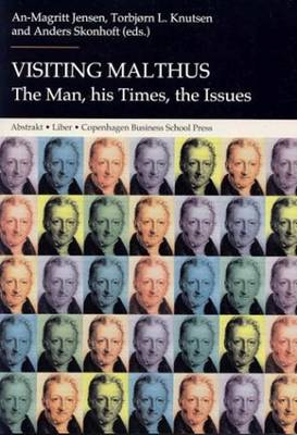 Visiting Malthus: The Man, His Times, the Issues (Paperback)