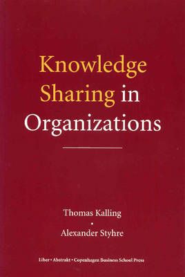 Knowledge Sharing in Organizations (Paperback)