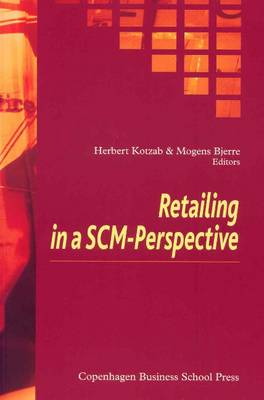 Retailing in a SCM-Perspective (Paperback)
