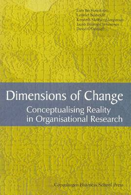 Dimensions of Change: Conceptualising Reality in Organisational Research (Paperback)