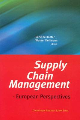 Supply Chain Management: European Perspectives (Paperback)