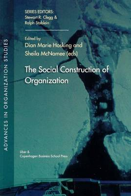 The Social Construction of Organization (Paperback)