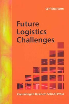 Future Logistics Challenges (Paperback)