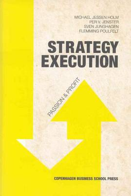 Strategy Execution: Passion and Profit (Paperback)