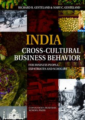 India Cross-Cultural Business Behavior: For Business People, Expatriates & Scholars (Paperback)