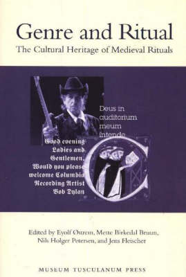 Genre and Ritual: The Cultural Heritage of Medieval Rituals (Paperback)