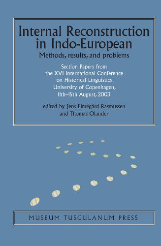 Internal Reconstruction in Indo-European: Methods, Results and Problems (Hardback)