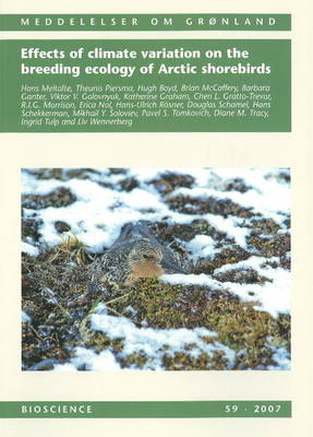 Effects of Climate Variation on the Breeding Ecology of Arctic Shorebirds (Paperback)