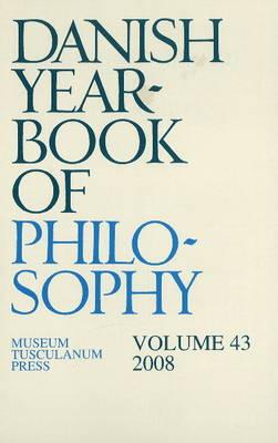 Danish Yearbook of Philosophy: v. 43 (Paperback)
