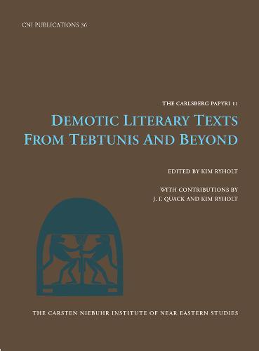 Demotic Literature Texts: From Tebtunis & Beyond (Hardback)