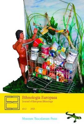 Ethnologia Europaea Journal of European Ethnology: Volume 43:2 (Paperback)