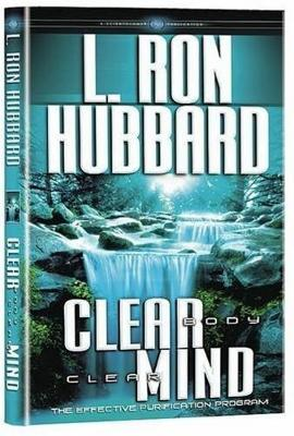 Clear Body Clear Mind: The Effective Purification Program (Hardback)