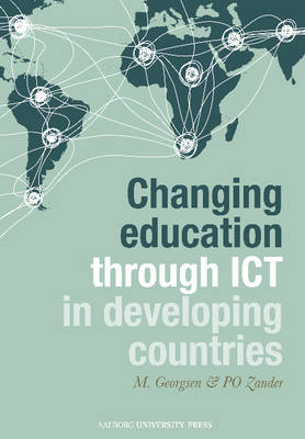 Changing Education Through ICT in Developing Countries (Paperback)