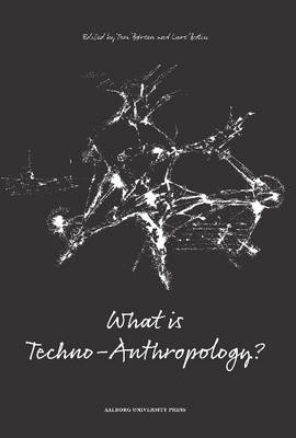 What is Techno-Anthropology? (Paperback)