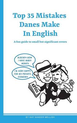 Top 35 Mistakes Danes Make in English (Paperback)