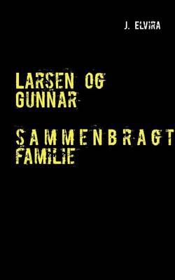 Larsen Og Gunnar (Paperback)