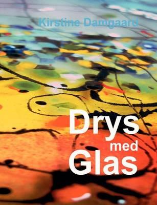 Drys Med Glas (Paperback)