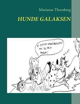 Hunde Galaksen (Paperback)
