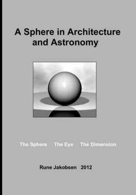 A Sphere in Architecture and Astronomy (Paperback)