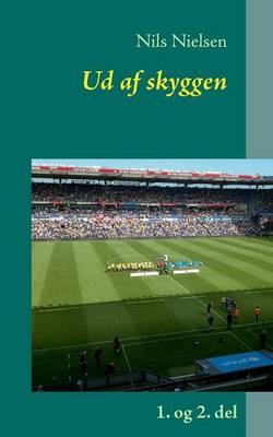 Ud AF Skyggen (Paperback)