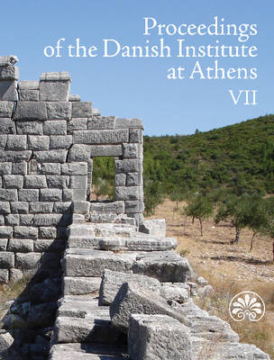 Proceedings of the Danish Institute at Athens: Volume 7 (Paperback)