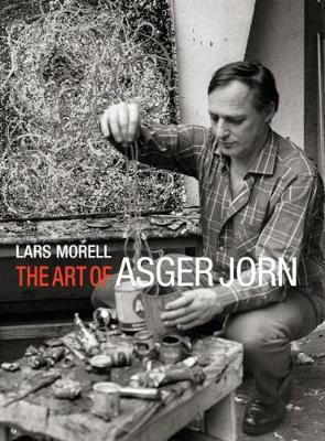 The Art of Asger Jorn (Hardback)