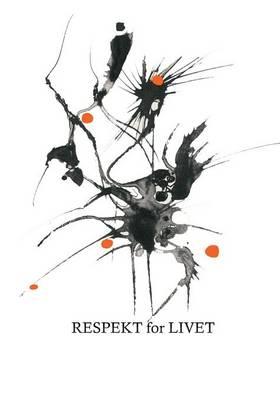 Respekt for Livet (Paperback)
