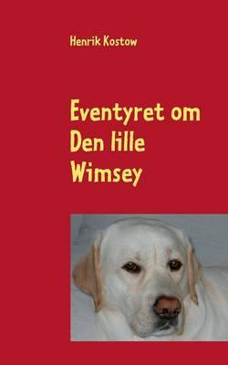 Eventyret Om Den Lille Wimsey (Paperback)
