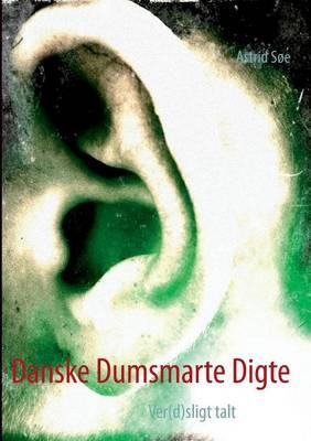 Danske Dumsmarte Digte: Ver(d)sligt talt (Paperback)
